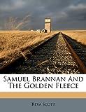 Samuel Brannan.