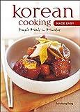Korean Cooking Made Easy: Simple Meals in Minutes [korean Cookbook, 56 Recpies]
