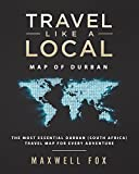 Travel Like a Local - Map of Durban: The Most Essential Durban (South Africa) Travel Map for Every Adventure