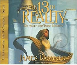 [ THE 13TH REALITY: THE HUNT FOR DARK INFINITY (13TH REALITY) Compact Disc ] Dashner, James ( AUTHOR ) Mar - 01 - 2009 [ Compact Disc ]