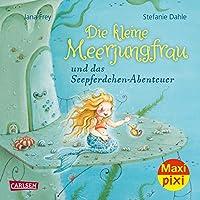 Maxi Pixi 358: VE 5 Die kleine Meerjungfrau und das Seepferdchen-Abenteuer (5 Exemplare)