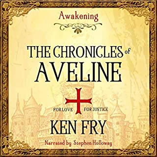 The Chronicles of Aveline     Awakening              By:                                                                                                                                 Ken Fry                               Narrated by:                                                                                                                                 Stephen Holloway                      Length: 6 hrs and 38 mins     1 rating     Overall 4.0