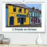 L'Irlande en Cartoon (Premium, hochwertiger DIN A2 Wandkalender 2022, Kunstdruck in Hochglanz): Un circuit de quelques jours en Irlande (Calendrier mensuel, 14 Pages )