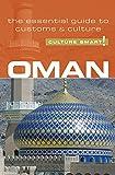 Oman - Culture Smart!: The Essential Guide to Customs & Culture