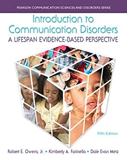 Introduction to Communication Disorders: A Lifespan Evidence-Based Perspective, Loose-Leaf Version