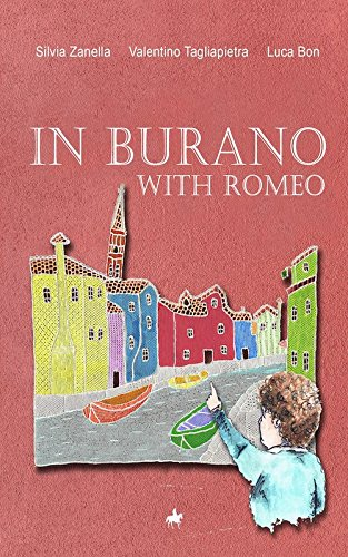 In Burano with Romeo. A lovely and historically accurate guide to Burano island in the Venetian Lagoon