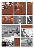 Campus Sur - Cuaderno de ejercicios [Lingua spagnola]: Campus Sur A1 Cuaderno de ejercicios