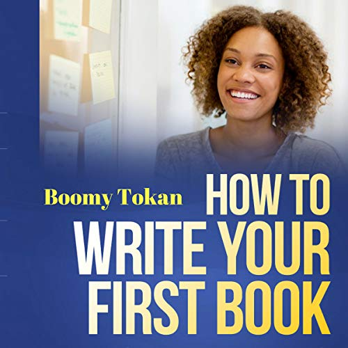 How to Write Your First Book: 12 Surefire Hacks audiobook cover art