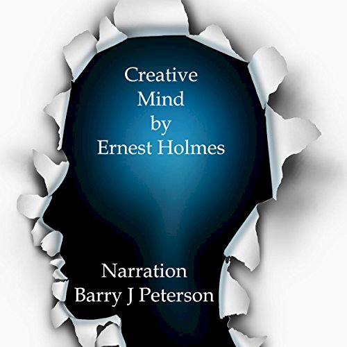 Creative Mind                   By:                                                                                                                                 Ernest Holmes                               Narrated by:                                                                                                                                 Barry J. Peterson                      Length: 1 hr and 54 mins     Not rated yet     Overall 0.0