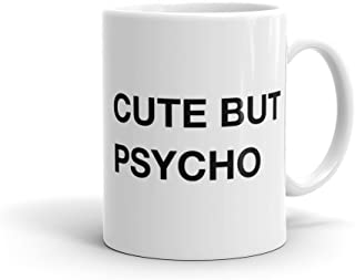 cute but psycho Mug Cute hipster Mug pinterest Mug funny slogan Mug Tumblr Mug funny gift for her Girlfriend Mug for Girlfriend Wife