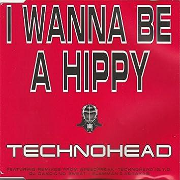 I Wanna be a Hippy