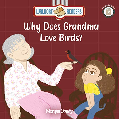 Why Does Grandma Love Birds? Audiobook By Morgan Goudy cover art