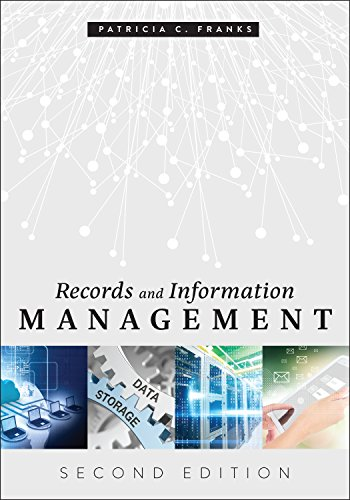 Compare Textbook Prices for Records and Information Management: Second Edition 2 Edition ISBN 9780838917169 by Franks, Patricia C.