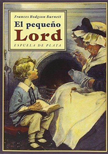 El Pequeño Lord (Fábula de Literatura Infantil)
