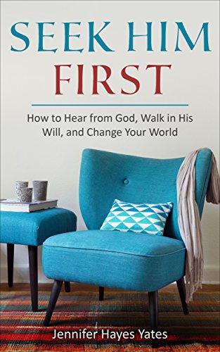 Seek Him First by Jennifer H Yates ebook deal
