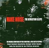 Make Noise - The Revolution Sleeps / Original Soundtrack (Ektomorf, Black Bomb A, Heaven Shall Burn a.m.m.)