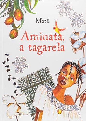 Aminata, a Tagarela