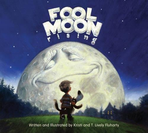 Fool Moon Rising by Kristi and T. Lively Fluharty