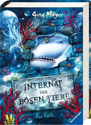 Internat der bösen Tiere, Band 2: Die Falle (Internat der bösen Tiere, 2)