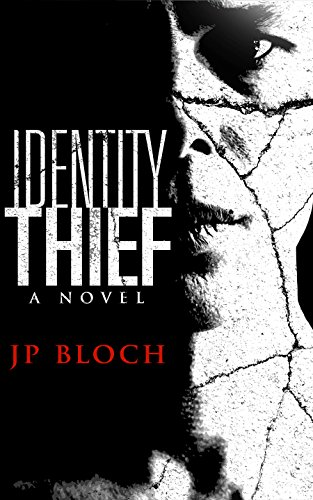 Book: Identity Thief by JP Bloch