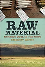 [0870719513] [9780870719516] Raw Material: Working Wool in the West-Paperback