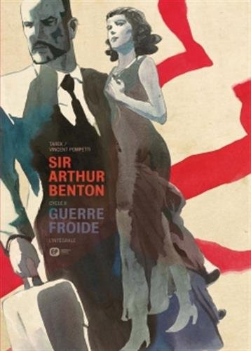 Sir Arthur Benton Cycle, tome 2