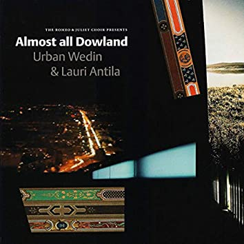 Almost All Dowland