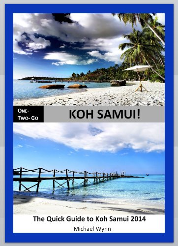 ONE – TWO- GO Koh Samui: The Quick Guide to Koh Samui 2014 (One-Two-Go.com Book 6) (English Edition)