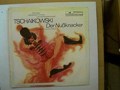 Tschaikowski - Der Nußknacker (Ausschnitte aus dem Ballett), Erscheinungsjahr 1974 Orchester des Bolschoi-Theaters, Gennadi Roshdestwenski,