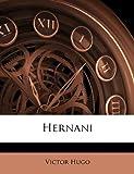 Hernani - Nabu Press - 20/04/2010