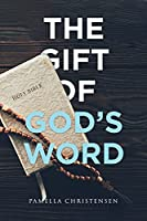 The Gift of God's Word