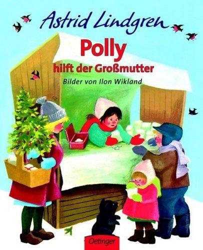 Polly hilft der Grossmutter von Astrid Lindgren (1. Februar 1959) Gebundene Ausgabe