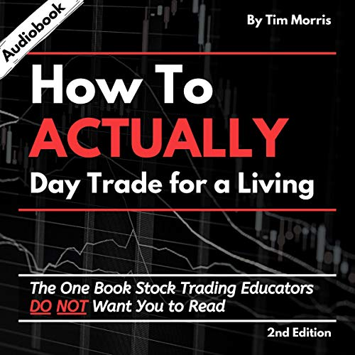 How to Actually Day Trade for a Living cover art