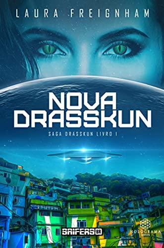 Nova Drasskun: O Despertar da Híbrida