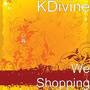 We Shopping