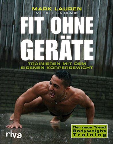 Fit ohne Geräte: Trainieren mit dem eigenen Körpergewicht