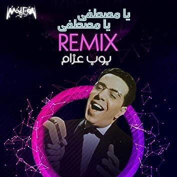 Ya Mustafa Ya Mustafa (Remix)