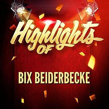 Highlights of Bix Beiderbecke