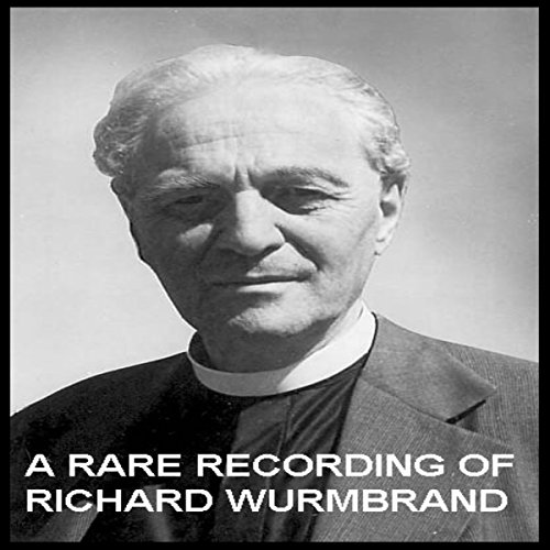 A Rare Recording of Richard Wurmbrand  Audiolibri
