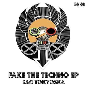 Fake The Techno EP