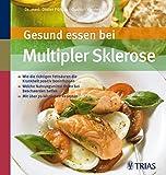 Gesund essen bei Multipler Sklerose: Wie die richtigen Fettsäuren die Krankheit positiv beeinflussen