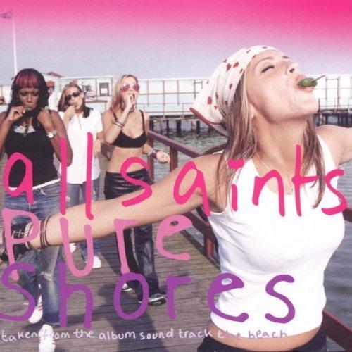 Pure Shores by All Saints (2000-04-18)