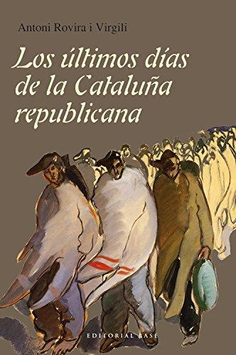 Los últimos días de la Cataluña republicana: 46 (Base Hispánica)