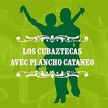 Los Cubazteas avec Pancho Cataneo