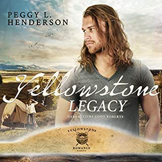 Yellowstone Legacy     Yellowstone Romance Series, Book 7              By:                                                                                                                                 Peggy L. Henderson                               Narrated by:                                                                                                                                 Cody Roberts                      Length: 9 hrs and 45 mins     2 ratings     Overall 5.0
