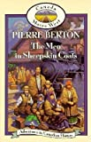 The Men in Sheepskin Coats (Adventures in Canadian History: Canada Moves West)