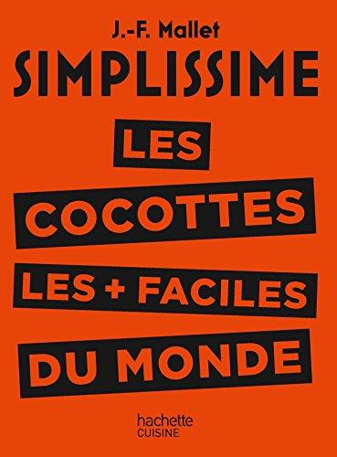 Les cocottes les + faciles du monde (CUISINE)
