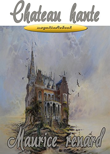 chateau hante (annote) (French Edition)
