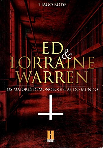 Ed & Lorraine Warren - Os Maiores Demonologistas Do Mundo