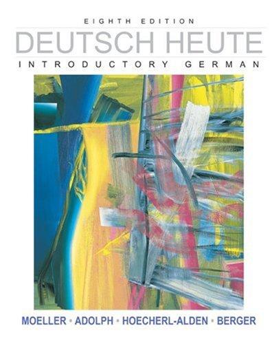 Deutsch Heute: Introductory German, Eighth Edition